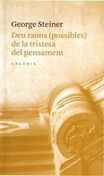 DEU RAONS POSSIBLES DE LA TRISTESA.ARCADIA-RUST