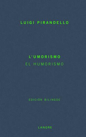 UMORISMO,L' / EL HUMORISMO.LANGRE-BB-15-RUST