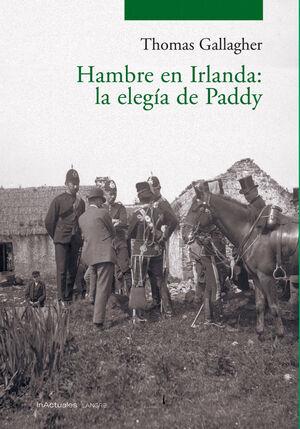 HAMBRE EN IRLANDA. LA ELEGIA DE PADDY.LANGRE-RUST