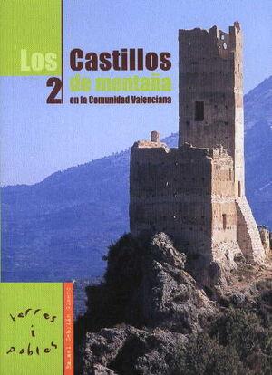 LOS CASTILLOS DE MONTAÑA EN LA COMUNIDAD VALENCIANA 2