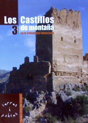 CASTILLOS DE MONTAÑA EN LA COMUNIDAD VALENCIANA 3.CENTRO EXCURSIONISTA VALENCIA-RUST