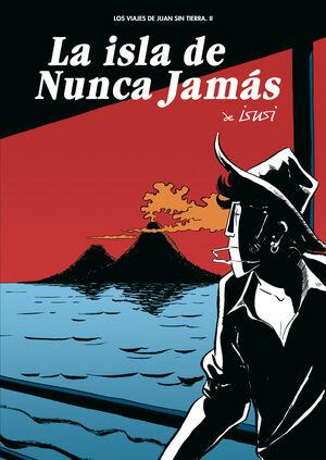 ISLA DE NUNCA JAMAS, LA.ASTIBERRI-COMICS-RUST