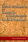 EFECTOS DEVASTADORES DE LA GUERRA DE LA INDEPENDENCIA EN EXTREMADURA