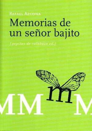 MEMORIAS DE UN SEÑOR BAJITO, LAS