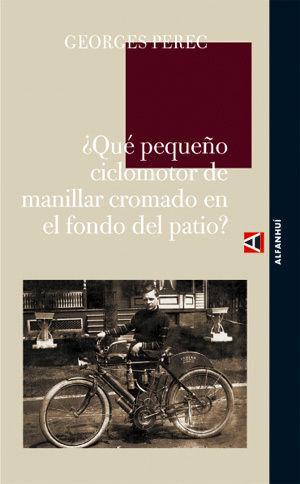 QUÉ PEQUEÑO CICLOMOTOR DE MANILLAR CROMADO EN EL FONDO DEL PATIO?.ALFANHUI-RUST