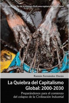 QUIEBRA DEL CAPITALISMO GLOBAL: 2000-2030.VIRUS