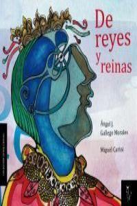 DE REYES Y REINAS