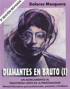 DIAMANTES EN BRUTO (I)-SEGUNDA EDICION REVISADA