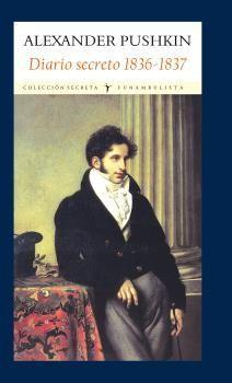 DIARIO SECRETO 1836-1837. FUNAMBULISTA-RUST