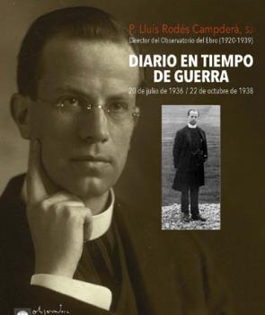 DIARIO EN TIEMPO DE GUERRA: 20 DE JULIO DE 1936 - 22 DE OCTUBRE DE 1938