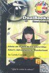 ALICIA EN EL PAIS DE LA MARAVILLAS/ ALICE'S ADVENTURES IN WONDERLAND.DUALBOOKS-LIBROS BILINGÜES-RUST