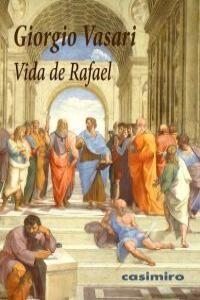 VIDA DE RAFAEL, CASIMIRO