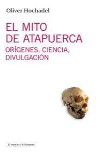 EL MITO DE ATAPUERCA