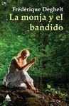MONJA Y EL BANDIDO,LA.ATICO DE LIBROS-RUST