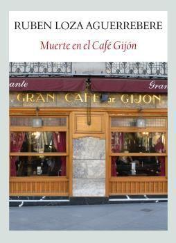 MUERTE EL EL CAFÉ GIJÓN. FUNAMBULISTA