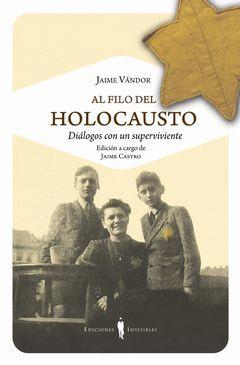AL FILO DEL HOLOCAUSTO. INVISIBLES