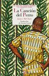 CANCION DEL PERRO. REINO DE CORDELIA-RUST