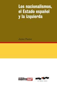 NACIONALISMOS EL ESTADO ESPAÑOL Y LA IZQUIERDA.OVEJA ROJA