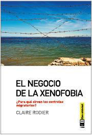 NEGOCIO DE LA XENOFOBIA,EL. CLAVE INTELECTUAL