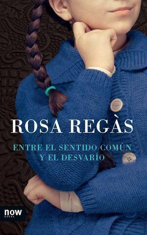 ENTRE EL SENTIDO COMÚN Y EL DESVARÍO. NOW BOOKS