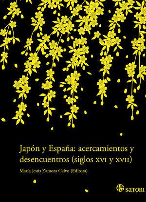 JAPÓN Y ESPAÑA ACERCAMIENTOS Y DESENCUENTROS. SATORI