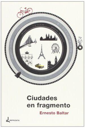 CIUDADES EN FRAGMENTO.IMPRONTA