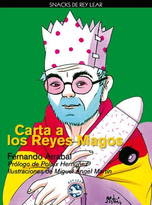 CARTA A LOS REYES MAGOS. REY LEAR