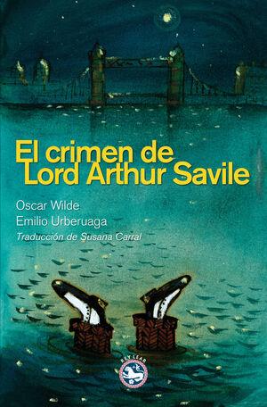 CRIMEN DE LORD ARTHUR SAVILE,EL.(ILUSTRADO)REY LEAR-DURA
