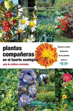 PLANTAS COMPAÑERAS EN EL HUERTO ECOLOGICO. FERTILIDAD-RUST