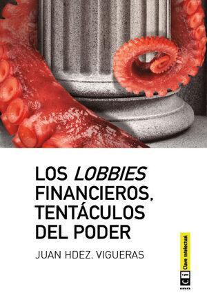 LOBBIES FINANCIEROS.CLAVE INTELECTUAL. CLAVE INTELECTUAL-RUST