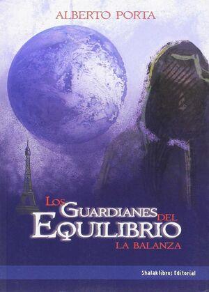 LOS GUARDIANES DEL EQUILIBRIO. LA BALANZA