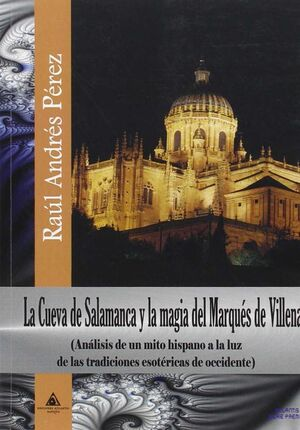 CUEVA DE SALAMANCA Y MAGIA MARQUÉS VILLENA
