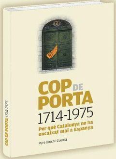 COP DE PORTA. 1714-1975