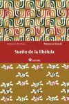 SUEÑO DE LA LIBELULA. SATORI-RUST