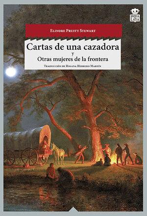 CARTAS DE UNA CAZADORA. HOJA DE LATA-RUST