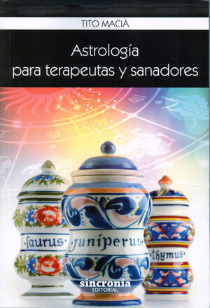 ASTROLOGÍA PARA TERAPEUTAS Y SANADORAS