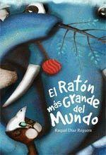 RATON MAS GRANDE DEL MUNDO,EL.EDICIONES TTT