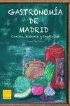 GASTRONOMIA DE MADRID.ESTRELLAS GASTRONOMIA