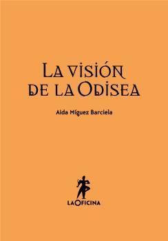 VISION DE LA ODISEA, LA. LAOFICINA