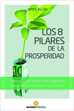 LOS 8 PILARES DE LA PROSPERIDAD