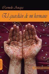 GUARDIÁN DE MI HERMANO,EL