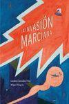 LA INVASIÓN MARCIANA