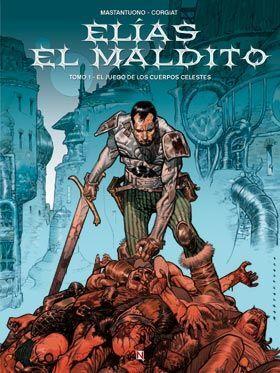 ELÍAS EL MALDITO 1: EL JUEGO DE LOS CUERPOS CELESTES