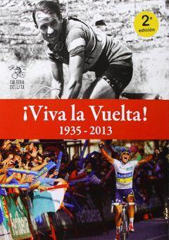 ¡VIVA LA VUELTA! 1935-2013 - 2ª EDICION