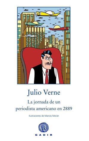 JORNADA DE UN PERIODISTA AMERICANO EN 2889,LA-GADIR-DURA