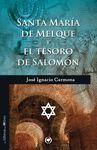 SANTA MARIA DE MELQUE Y EL TESORO DE SALOMON. LIBROS DEL OLIVO