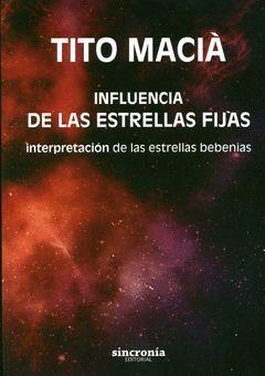 INFLUENCIA DE LAS ESTRELLAS FIJAS