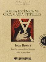POESIA ESCENICA VI: MAGIA I TITELLES
