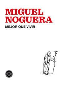 MEJOR QUE VIVIR. BLACKIE BOOKS