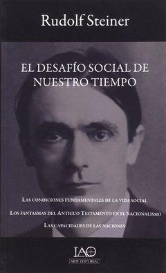 DESAFIO SOCIAL DE NUESTRO TIEMPO,EL.IAO ARTE-RUST